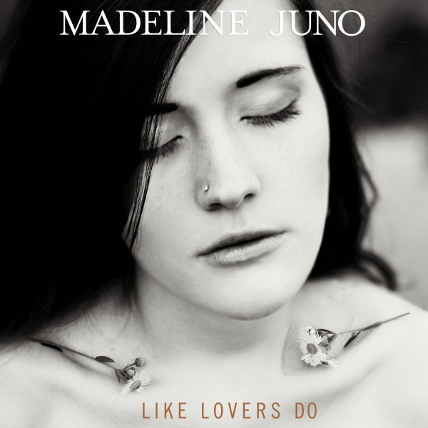 Madeline Juno - Like Lovers Do