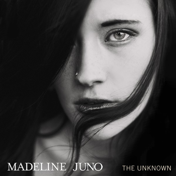 Madeline Juno - The Unknown