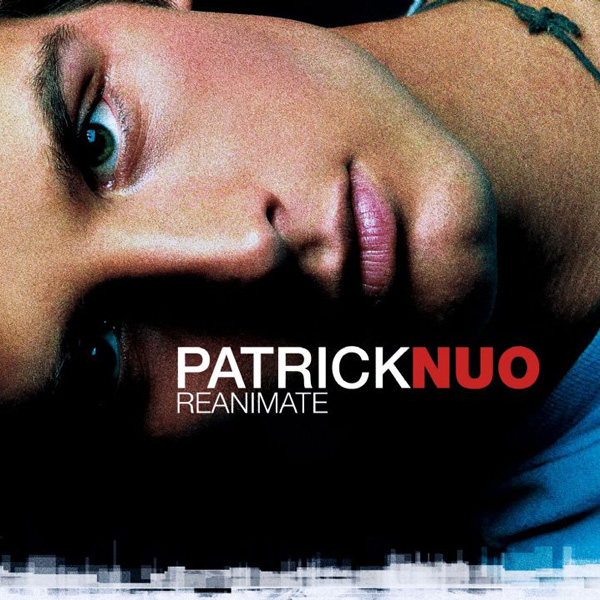 Patrick Nuo - Reanimate