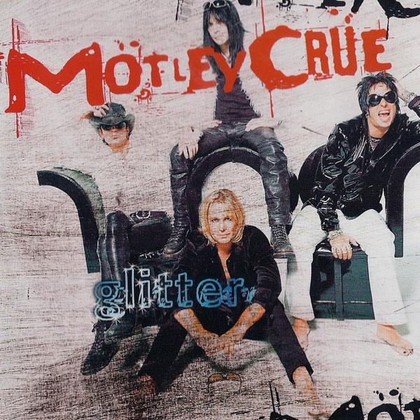 Moetley Crue - Glitter