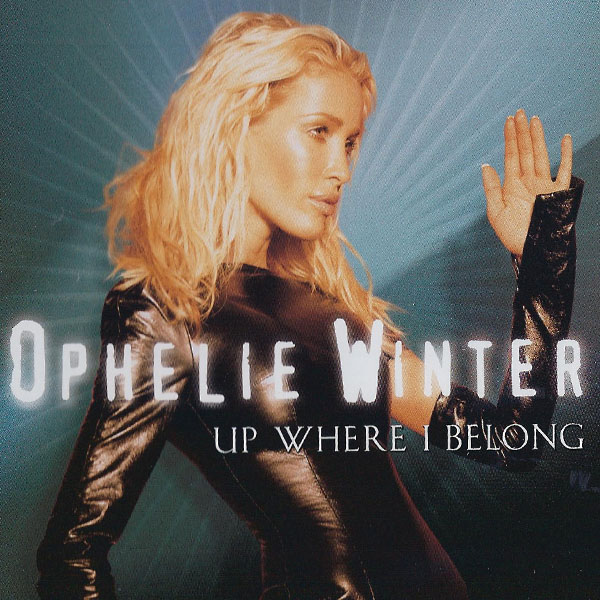 Ophelie Winter - Up Where I Belong