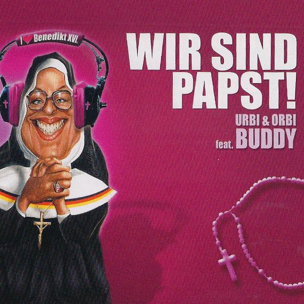 Urbo et Urbi - Wir sind Papst